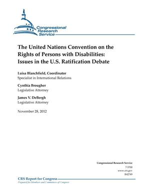 Primary view of object titled 'The United Nations Convention on the Rights of Persons with Disabilities: Issues in the U.S. Ratification Debate'.