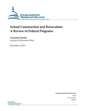 Primary view of object titled 'School Construction and Renovation: A Review of Federal Programs'.