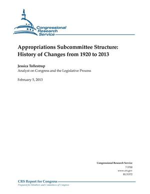 Primary view of object titled 'Appropriations Subcommittee Structure: History of Changes from 1920 to 2013'.