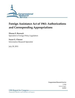 Primary view of object titled 'Foreign Assistance Act of 1961: Authorizations and Corresponding Appropriations'.