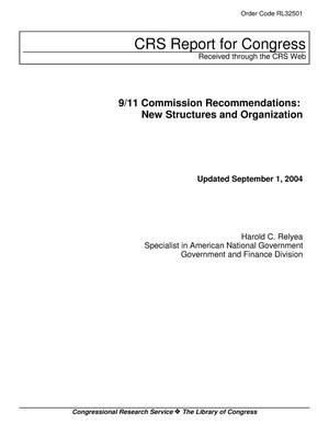 Primary view of object titled '9/11 Commission Recommendations: New Structures and Organization'.