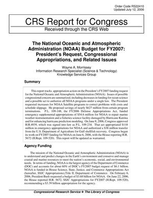 Primary view of object titled 'The National Oceanic and Atmospheric Administration (NOAA) Budget for FY2007: President's Request, Congressional Appropriations, and Related Issues'.