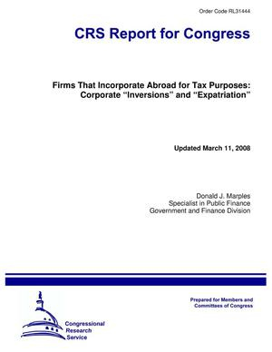 "Primary view of object titled 'Firms That Incorporate Abroad for Tax Purposes: Corporate ""Inversions"" and ""Expatriation""'."