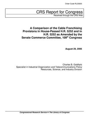 Primary view of object titled 'A Comparison of the Cable Franchising Provisions in House-Passed H.R. 5252 and in H.R. 5252 as Amended by the Senate Commerce Committee, 109th Congress'.