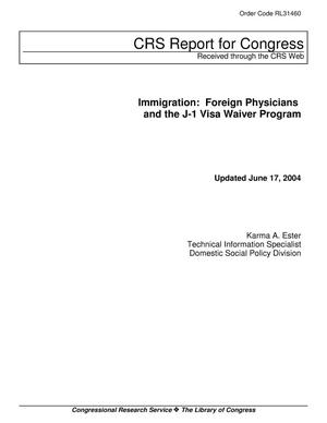Primary view of object titled 'Immigration: Foreign Physicians and the J-1 Visa Waiver Program'.