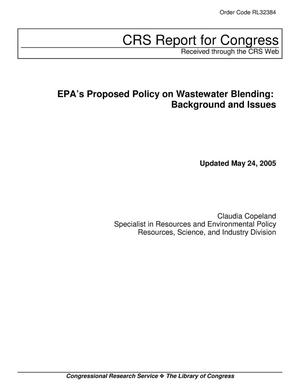 Primary view of object titled 'EPAs Proposed Policy on Wastewater Blending: Background and Issues'.