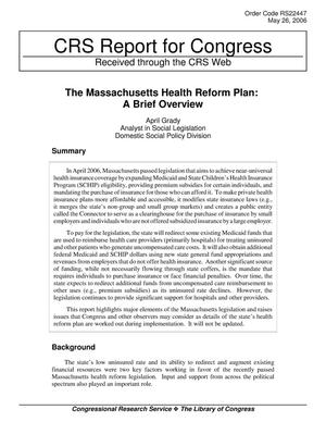Primary view of object titled 'The Massachusetts Health Reform Plan: A Brief Overview'.