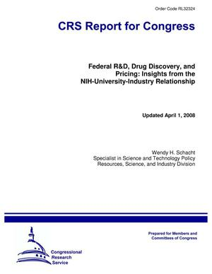 Primary view of object titled 'Federal R&D, Drug Discovery, and Pricing: Insights from the NIH-University-Industry Relationship'.