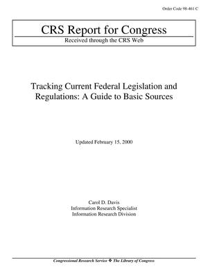 Primary view of object titled 'Tracking Current Federal Legislation and Regulations: A Guide to Basic Sources'.