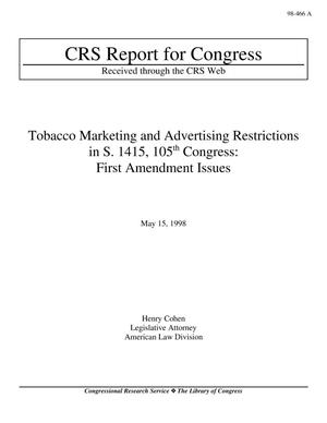 Primary view of object titled 'Tobacco Marketing and Advertising Restrictions in S. 1415, 105th Congress: First Amendment Issues'.