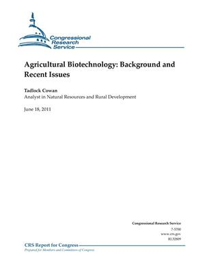 Primary view of object titled 'Agricultural Biotechnology: Background and Recent Issues'.