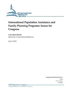 Primary view of object titled 'International Population Assistance and Family Planning Programs: Issues for Congress'.