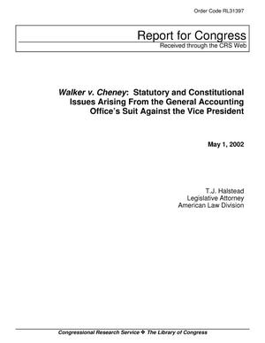 Primary view of object titled 'Walker v. Cheney: Statutory and Constitutional Issues Arising From the General Accounting Office's Suit Against the Vice President'.