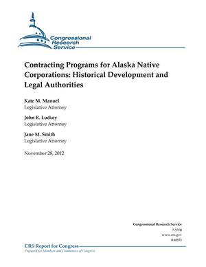Primary view of object titled 'Contracting Programs for Alaska Native Corporations: Historical Development and Legal Authorities'.