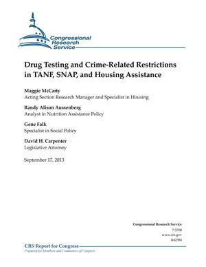 Primary view of object titled 'Drug Testing and Crime-Related Restrictions in TANF, SNAP, and Housing Assistance'.