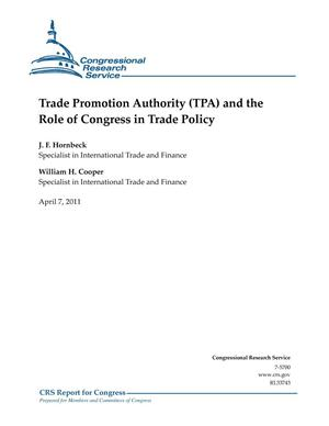 Primary view of object titled 'Trade Promotion Authority (TPA) and the Role of Congress in Trade Policy'.