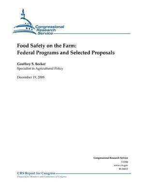 Primary view of object titled 'Food Safety on the Farm: Federal Programs and Selected Proposals'.