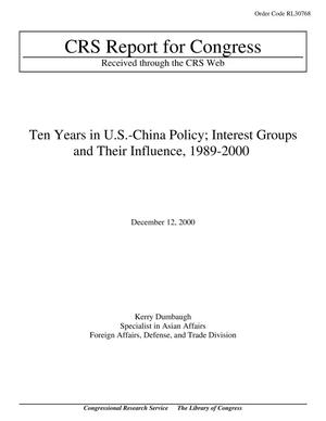 Primary view of object titled 'Ten Years in U.S.-China Policy; Interest Groups and Their Influence, 1989-2000'.