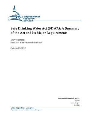 Primary view of object titled 'Safe Drinking Water Act (SDWA): A Summary of the Act and Its Major Requirements'.