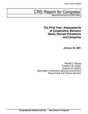 Primary view of object titled 'The First Year: Assessments of Cooperation Between Newly Elected Presidents and Congress'.