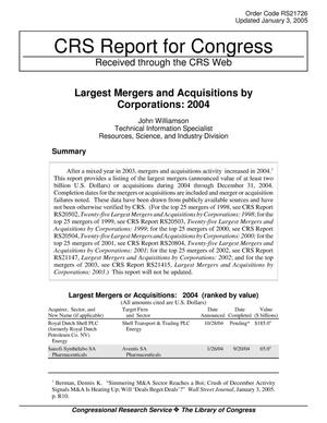 Primary view of object titled 'Largest Mergers and Acquisitions by Corporations: 2004'.