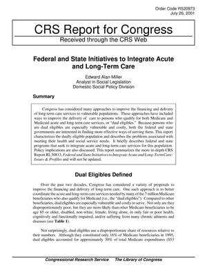 Primary view of object titled 'Federal and State Initiatives to Integrate Acute and Long-Term Care'.