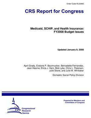 Primary view of object titled 'Medicaid, SCHIP, and Health Insurance: FY2008 Budget Issues'.