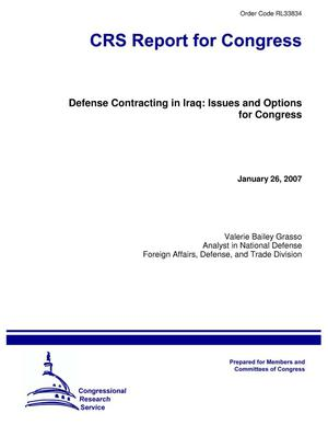 Primary view of object titled 'Defense Contracting in Iraq: Issues and Options for Congress'.