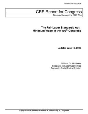 Primary view of object titled 'The Fair Labor Standards Act: Minimum Wage in the 109th Congress'.