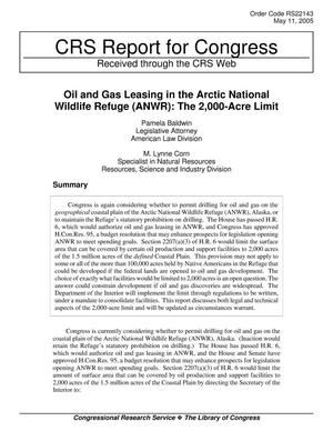 Primary view of object titled 'Oil and Gas Leasing in the Arctic National Wildlife Refuge (ANWR): The 2,000-Acre Limit'.
