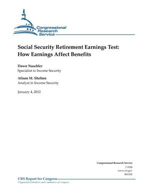 Primary view of object titled 'Social Security Retirement Earnings Test: How Earnings Affect Benefits'.