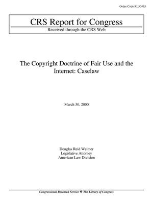 Primary view of object titled 'The Copyright Doctrine of Fair Use and the Internet: Caselaw'.