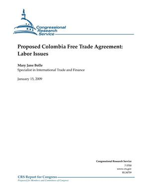 Primary view of object titled 'Proposed Colombia Free Trade Agreement: Labor Issues'.