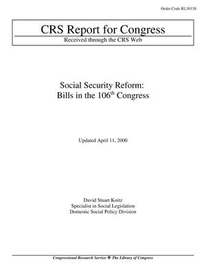 Primary view of object titled 'Social Security Reform: Bills in the 106th Congress'.