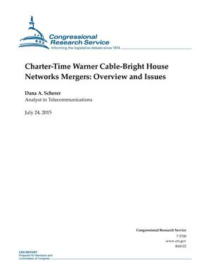 Primary view of object titled 'Charter-Time Warner Cable-Bright House Networks Mergers: Overview and Issues'.