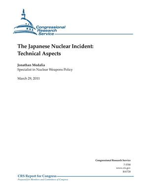 Primary view of object titled 'The Japanese Nuclear Incident: Technical Aspects'.