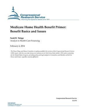 Primary view of object titled 'Medicare Home Health Benefit Primer: Benefit Basics and Issues'.