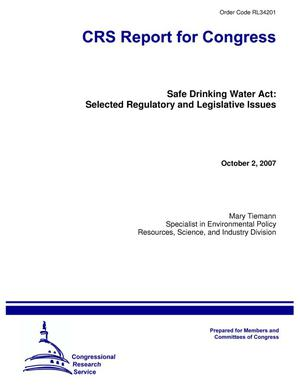 Primary view of object titled 'Safe Drinking Water Act: Selected Regulatory and Legislative Issues'.