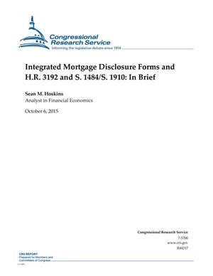 Primary view of object titled 'Integrated Mortgage Disclosure Forms and H.R. 3192 and S. 1484/S. 1910: In Brief'.