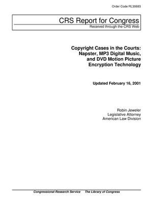 Primary view of object titled 'Copyright Cases in the Courts: Napster, MP3 Digital Music, and DVD Motion Picture Encryption Technology'.