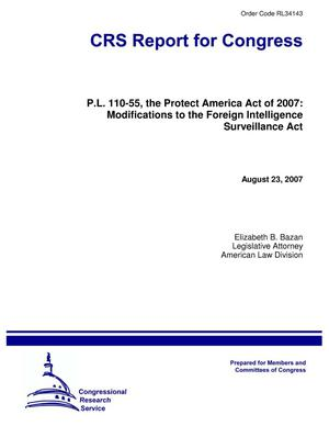 Primary view of object titled 'P.L. 110-55, the Protect America Act of 2007: Modifications to the Foreign Intelligence Surveillance Act'.