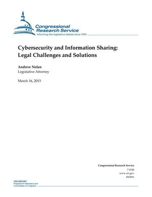 Primary view of object titled 'Cybersecurity and Information Sharing: Legal Challenges and Solutions'.