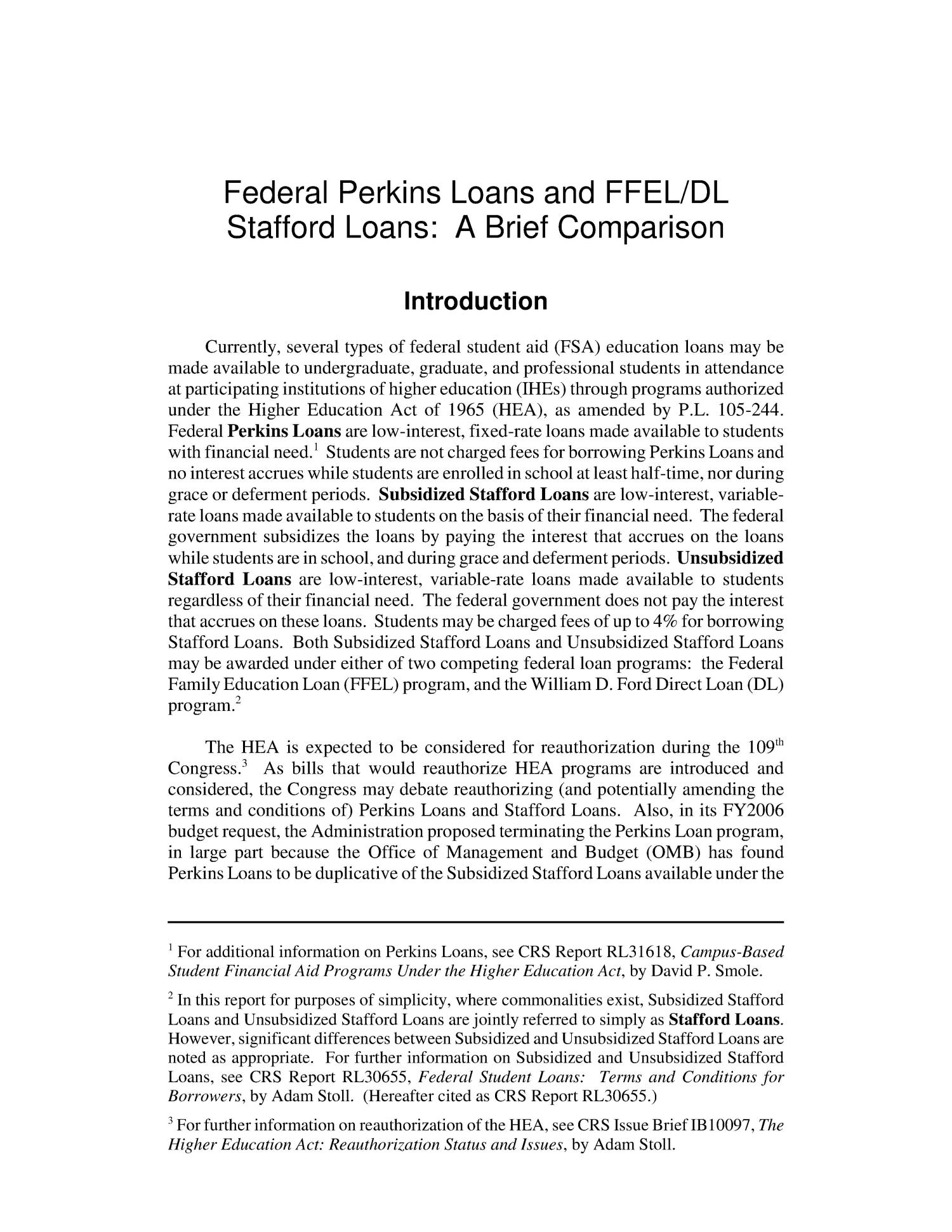 Federal Perkins Loans and FFEL/DL Stafford Loans: A Brief Comparison                                                                                                      [Sequence #]: 4 of 19
