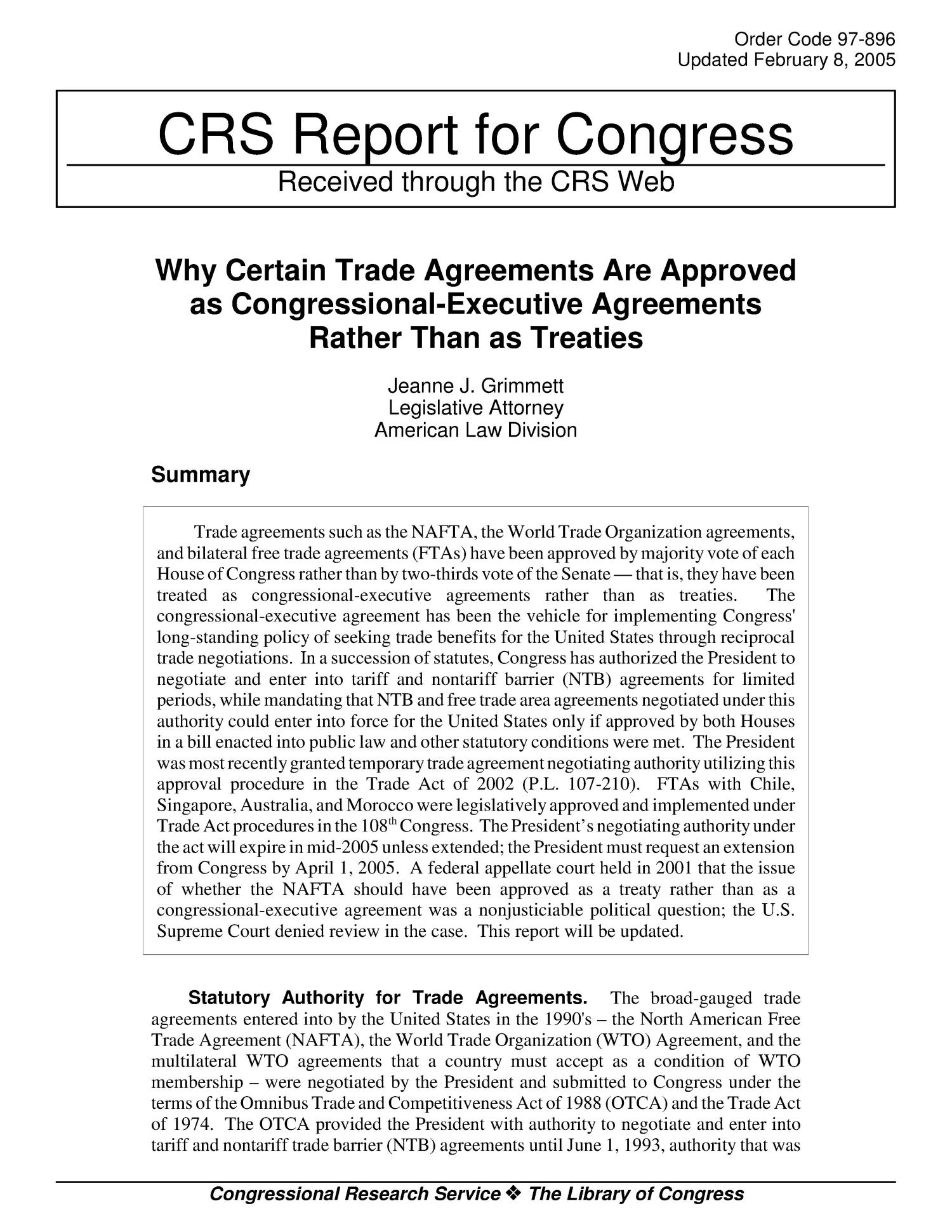 Why Certain Trade Agreements Are Approved as Congressional-Executive Agreements Rather Than as Treaties                                                                                                      [Sequence #]: 1 of 6