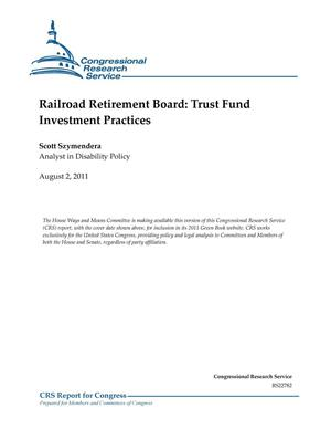 Primary view of object titled 'Railroad Retirement Board: Trust Fund Investment Practices'.
