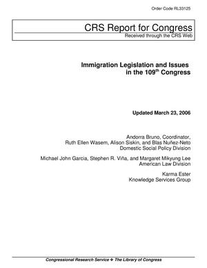 Primary view of object titled 'Immigration Legislation and Issues in the 109th Congress'.