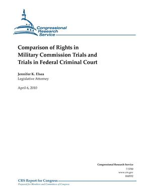 Primary view of object titled 'Comparison of Rights in Military Commission Trials and Trials in Federal Criminal Court'.