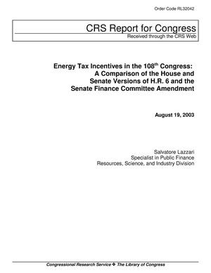 Primary view of object titled 'Energy Tax Incentives in the 108th Congress: A Comparison of the House and Senate Versions of H.R. 6 and the Senate Finance Committee Amendment'.