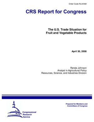 Primary view of object titled 'The U.S. Trade Situation for Fruit and Vegetable Products'.