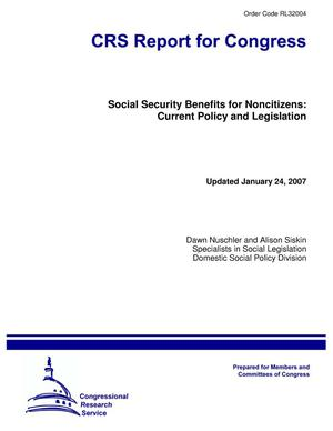 Primary view of object titled 'Social Security Benefits for Noncitizens: Current Policy and Legislation'.